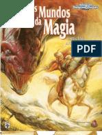 [Traduzido] Ad&d Os Mundos Da Magia