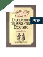 Adolfo Bioy Casares - Diccionario Del Argentino Exquisito