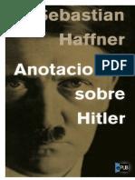 Anotaciones Sobre Hitler - Sebastian Haffner