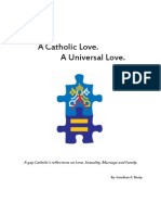 A Catholic Love. A Universal Love.