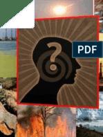 El gran dilema ecológico de la Sociedad Moderna