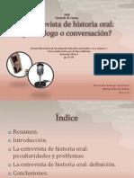 La Entrevista de Historia Oral...