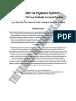 Thetraderinpajamas System