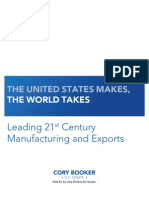 THE UNITED STATES MAKES, THE WORLD TAKES:LEADING 21ST CENTURY MANUFACTURING AND EXPORTS