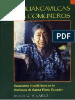 De Huancavilcas a Comuneros Relaciones Interetnicas en La Peninsula de Santa Elena, Ecuador Silvia G. Alvarez