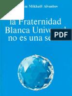 Aivanhov - Fraternidad Universal No Es Secta