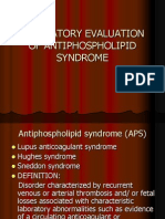 Laboratory Evaluation of Antiphospholipid Syndrome