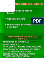 MEDIUNIDADE DE CURA E EFEITOS FÍSICOS