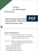 Pemantapan Mutu Lab Mikr TB Workshop LQAS.pptxdr Harini