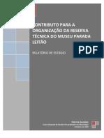 GERALDES, P. (2008) Contributo para a organização da reserva técnica do Museu Parada Leitão