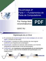 Parte 1 Telefonia Ip Rodrigo Mello 2013 1.