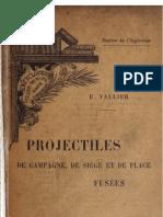 Projectiles de campagne, de siége et de place, les fusées (France)