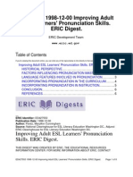 Improving Adult ESL Learners' Pronunciation Skills. ERIC Digest