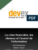 Crise Financière, Réseaux et Avenir des Nouvelles