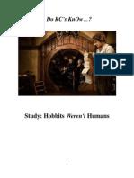 Do Roman Catholics KnOw Hobbits Weren't Humans?