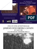 1 on 1 Adventures 12 - Journey Into Riddle Canyon