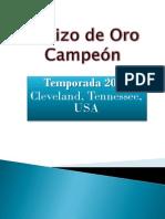 El Rizo de Oro Campeón 2011