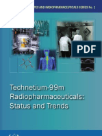 Technetium-99m Radiopharmaceuticals - Status and Trends
