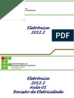 Eletronica 2012.2 Aula 01