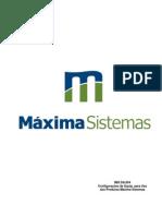 IMX DA 004 - Configurações de Equipamentos para Uso dos Produtos Máxima Sistemas