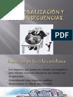 laglobalizacinysusconsecuencias-100614151938-phpapp02