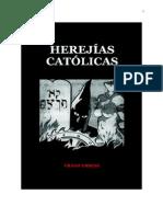 HEREJÍAS CATÓLICAS de Franz Griese