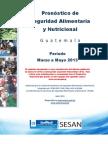 Guatemala_Pronostico de Seguridad Alimentaria y Nutricional_marzo a Mayo 2013