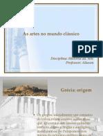 Aula 01 - As artes no mundo clássico