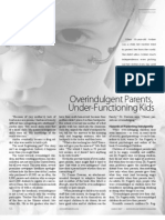 Overindjulgent Parents, Under-Functioning Kids
