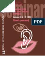 SEMINAR slovenskega jezika, literature in kulture, 44, 2008.