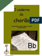 BB Caderno Do Chorao