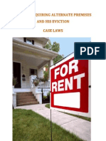 Tenant Acquiring Alternate Premises and His Eviction