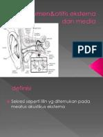 Serumen&Otitis Eksterna Dan Media.ppt