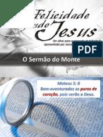 A Felicidade Segundo Jesus - Os Puros_slides