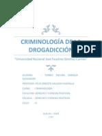 Criminología de la drogadicción