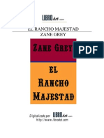 Grey, Zane - El Rancho Majestad