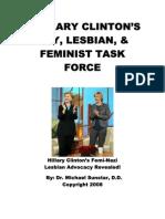 Hillary Clinton's Gay, Lesbian, & Feminist Task Force - Her Femi-Nazi Lesbianism Revealed