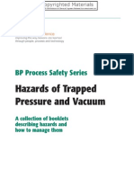 Hazards of Trapped Pressure and Vacuum