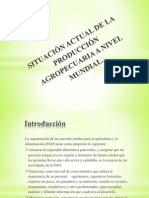 SITUACIÓN ACTUAL DE LA PRODUCCIÓN AGROPECUARIA A NIVEL