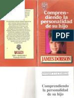 James Dobson - Comprendiendo La Personalidad de Su Hijo