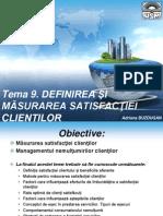 Tema 9. Definirea Si Masurarea Satisfactiei Clientilor_1parte