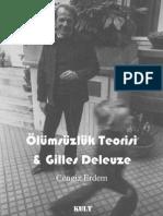Ölümsüzlük Teorisi ve Gilles Deleuze