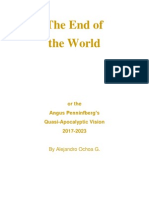 The End of the World 2017-2023, Or the Angus Penninfberg's Quasi-Apocalyptic Vision, Excerpts