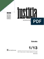 Giancarlo Cerrelli:...a proposito dell'adozione da parte del partner omosessuale. Un'inaccetabile lacerazione dei legami genitoriali naturali, in IUSTITIA 1/2013 p. 66-68