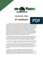 Alas, Leopoldo - El Centauro