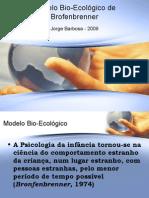 Bronfenbrenner - Modelo Bioecológico do Desenvolvimento