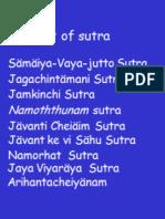 4 EXPLANATION OF SUTRAS SAMAIYA-VAYA-JUTTO SUTRA,JAG CHINTAMANI SUTRA,JAM KINCHI SUTRA,NAMOTHTHUNAM SUTRA ,JAVANTI CHEIAIM,SUTRA JAVANT KE VI SAHU SUTRA,NAMORHAT  SUTRA,JAYA VIYARAYA SUTRA,ARIHANTACHEIYANAM 11-17 & 19-20