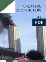 Creative Destruction1 Non-imposed