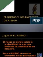 Los Factores de Riesgo.
