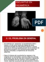5.La esclavitud en américalatina